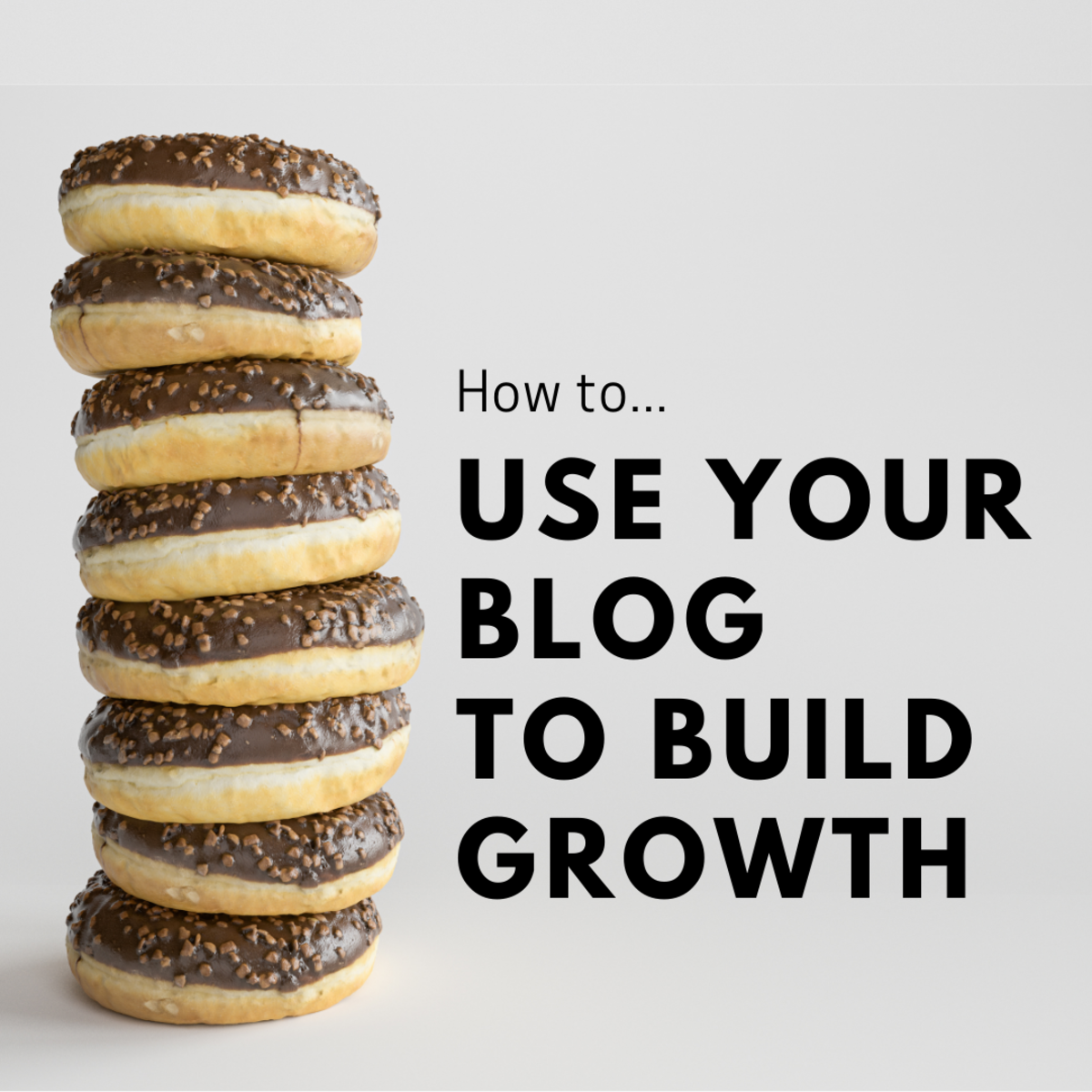 How to Use your Blog to Build Growth